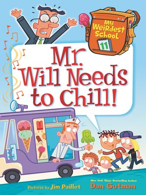 cover image of Mr. Will Needs to Chill!